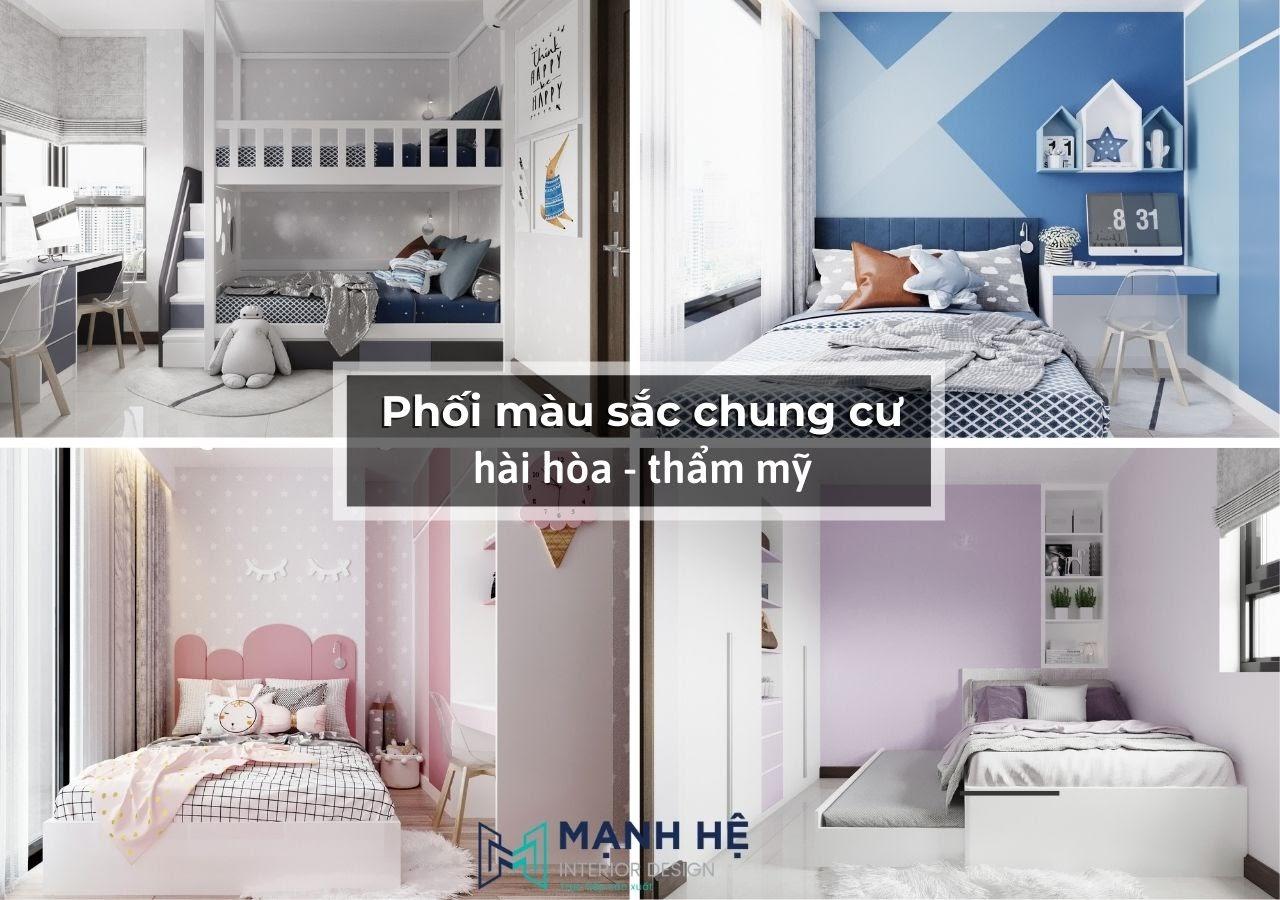 Lựa chọn và bố trí màu sắc cho phù hợp với sở thích và không gian căn hộ